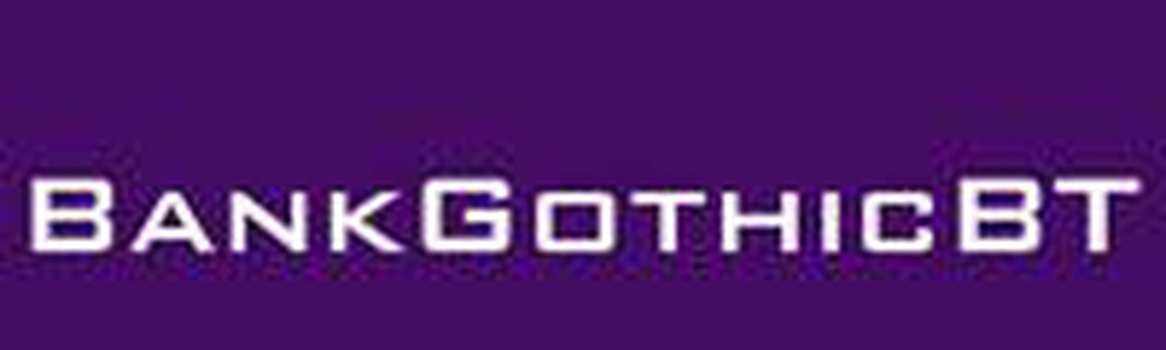 BankGothicBT字体